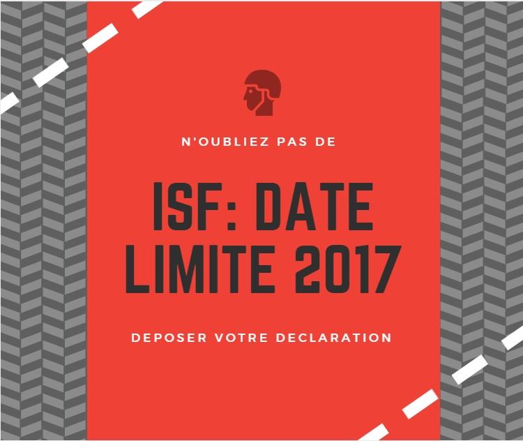 ISF: date limite de déclaration 2017 | BG2C Finances